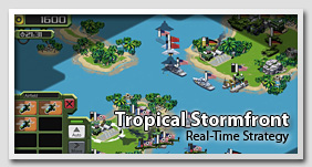 Tropical Stormfront: Real-Time Strategy Game